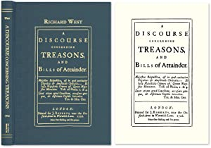 A Discourse Concerning Treasons, and Bills of Attainder: West, Richard
