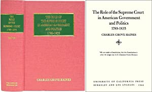 The Role of the Supreme Court in American Government and Politics.: Haines, Charles Grove