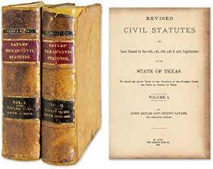 Revised Civil Statutes and Laws [Texas] Passed by the 16th, 17th, 18th: Texas; Sayles, John; Sayles...