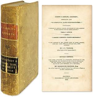 "North Carolina Reports, Embracing the ""Carolina Law Repository"".: Battle, William H; ..."