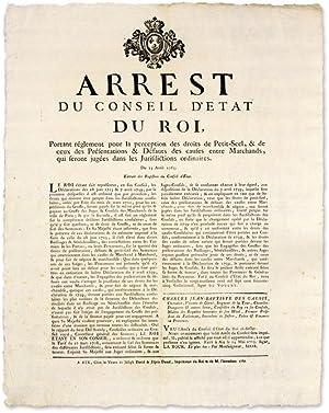 Arrest du Conseil D'Etat du Roi, Portant Reglement pour la.: Broadside: France