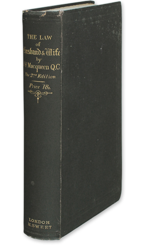 The Rights and Liabilities of Husband and Wife. Second Edition: MacQueen, John Frasier. Hastings, S...