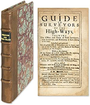 A Guide to Surveyors of the High-Ways Shewing the Office and Duty.: Meriton, George