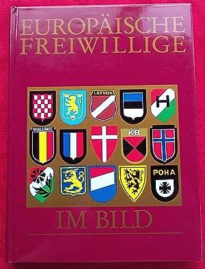 EUROPAISCHEF REIWILLIGE IM BILD (FIRST EDITION): Heinz Ertel