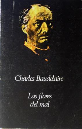 Las flores del mal - Baudelaire, Charles. Estudio y traducción de Jacinto Luís Guereña.