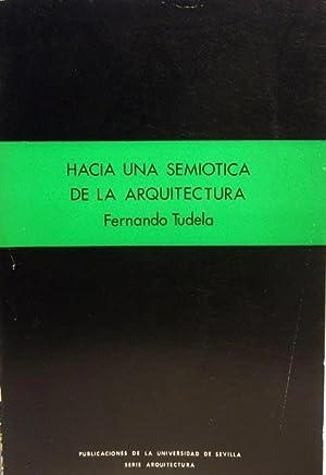Hacia una semiotica de la arquitectura (Serie Arquitectura): Tudela, Fernando