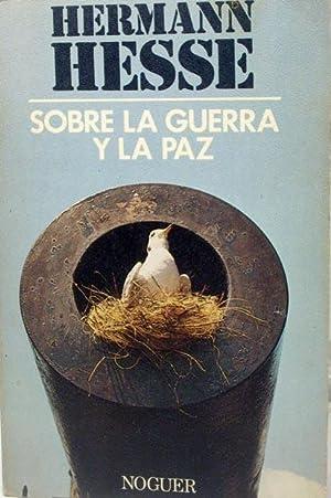 Sobre La Guerra y La Paz (Spanish: Hesse, Hermann
