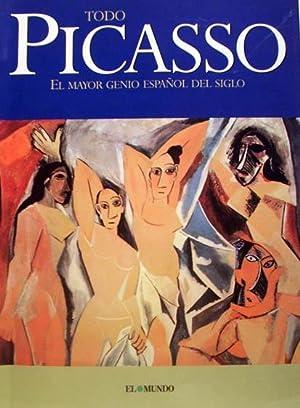 Todo Picasso, El mayor genio español del siglo: Tello Antonio y Palacio Jean-Pierre