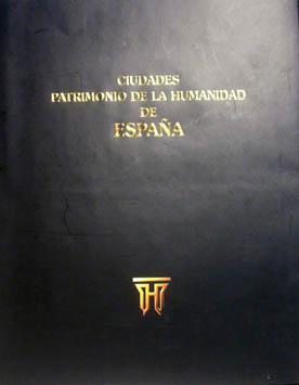 Ciudades Patrimonio de la Humanidad de España: Fernández Durán Juan Antonio