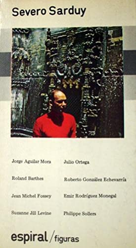 Severo Sarduy (Colección Espiral; 16 : Serie: Varios autores