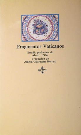 Fragmentos Vaticanos (Clásicos - Clásicos Del Pensamiento): d ' Ors, Álvaro, estudio ...
