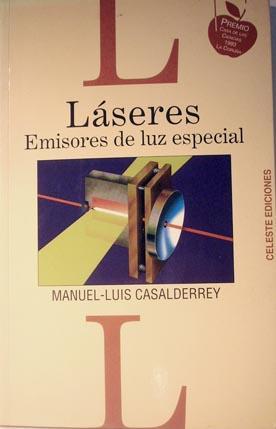 Láseres, emisores de Luz especial (Coleccion Divulgadores Cientificos Españoles): ...
