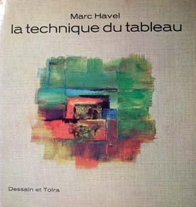 La Technique du tableau (French Edition)