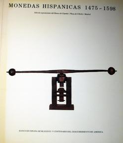 MONEDAS HISPANICAS 1475-1598.: VV. AA.