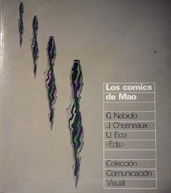 Los cómics de Mao. Comunicación visual.: Chesneaux, Jean; Nebiolo,