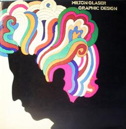 Milton Glaser: Graphic Design: Glaser, Milton. Introducción