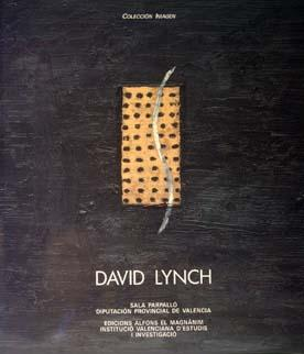David lynch (catalogo de exposicion)