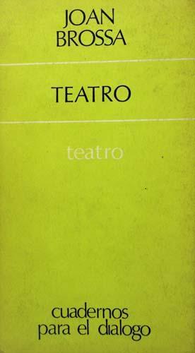 TEATRO. Oro y Sal, El Gancho, Novela.: Brossa, Joan. Versión