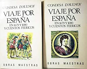 Viaje por España en 1679 y 1680: Condesa D´Aulnoy. Traducción