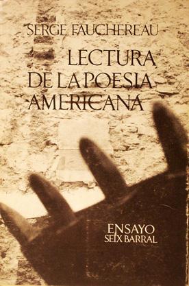 Lectura de la poesía americana. Traducción de: Fauchereau, Serge.