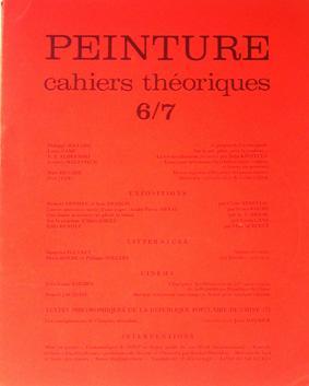 PEINTURE. cahiers théoriques 6/7: Cane, Louis. Devade,