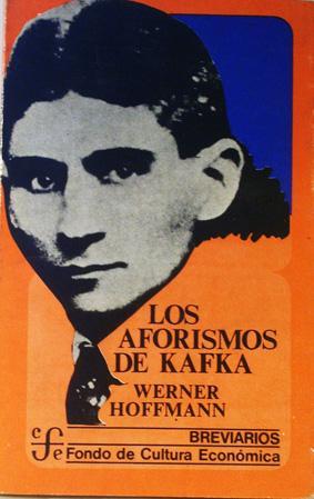Los aforismos de Kafka (Breviarios) (Spanish Edition): Hoffman Werner