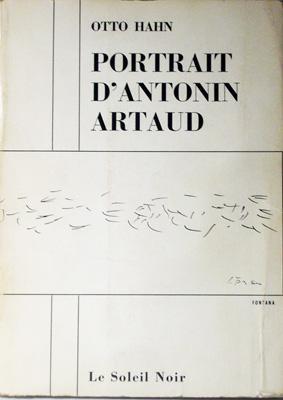 PORTRAIT D'ANTONIN ARTAUD.: Hahn, Otto.