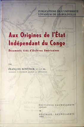 AUX ORIGINES DE L'ETAT INDEPENDANT DU CONGO - Documents tirés d'Archives Américaines