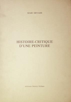 Histoire - Critique D´une Peinture.: Devade, Marc.
