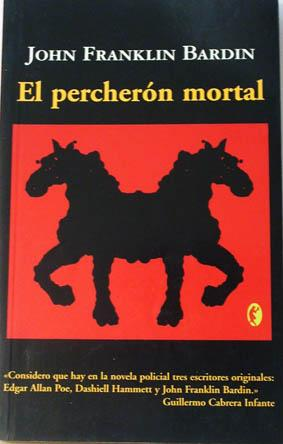Percheron Mortal, El