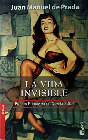 La Vida Invisible (Spanish Edition)
