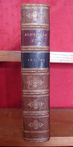 The Alhambra and The Conquest of Spain. 2 Volumes Bound in 1.