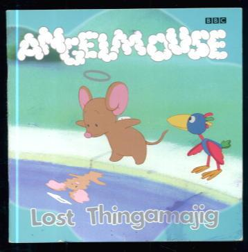Angelmouse: Lost Thingamajig b...