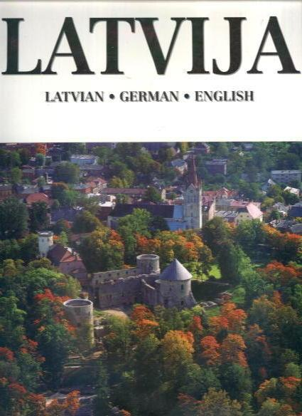 9789984071299 - Hasso Ebelings: Latvija: Past and Present - Book