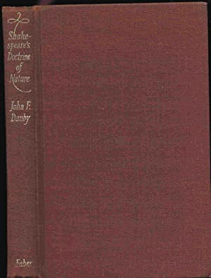 Shakespeare's Doctrine of Nature: A Study of: John F. Danby