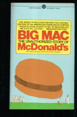 Big Mac: The Unauthorized Story of McDonald's
