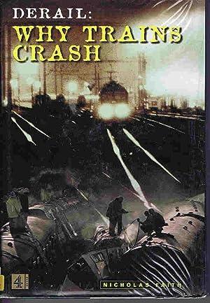 Derail: Why Trains Crash: Nicholas Faith