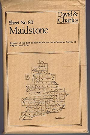 Maidstone Sheet No.80 Reprint of the First Edition of the One-inch Ordnance Survey of England and...