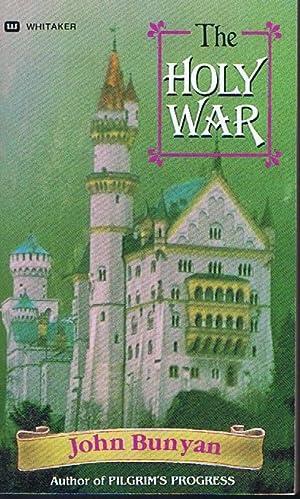 The Holy War: John Bunyan