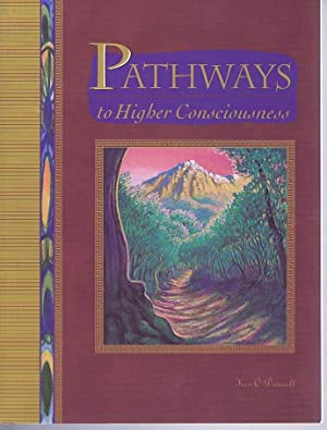 Pathways to Higher Consciousness: Ken O'Donnell