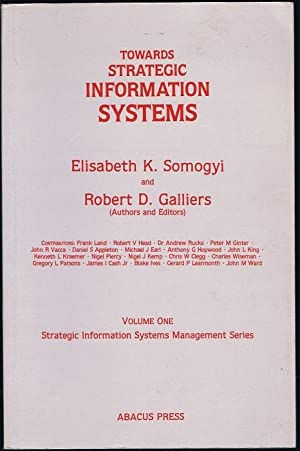 Towards Strategic Information (Strategic Information Systems Management)