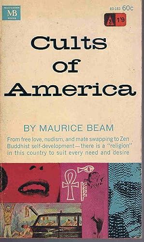 Cults of America: Maurice Beam