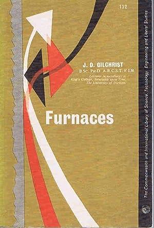 Furnaces: J. D. Gilchrist