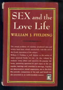 Sex and the Love Life: William J Fielding