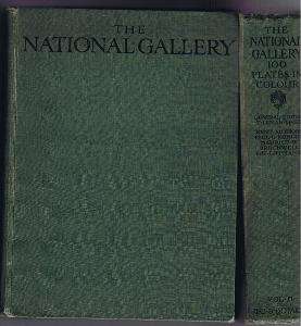 The National Gallery : 100 Plates in Colour Volumes One & Two: Konody, Brockwell, Lippmann