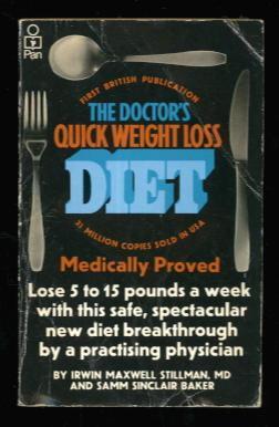 The Doctor's Quick Weight Loss Diet: Irwin Maxwell Stillman