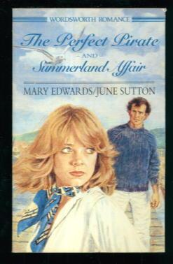The Perfect Pirate / Summerland Affair: Mary Edwards /