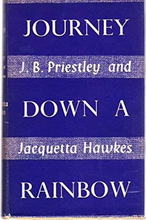 Journey Down a Rainbow: J. B. Priestley