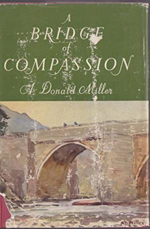 A Bridge of Compassion: Donald Miller