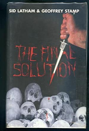 The Final Solution: Sid Latham &